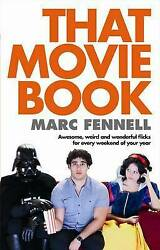 That Movie Book: Awesome Weird and Wonderful Movies for Every Weekend of the Ye AU $9.95
