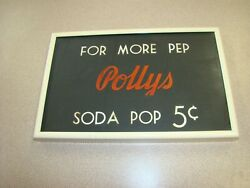 Vintage FRAMED quot;FOR MORE PEP POLLYS SODA POP 5 CENTSquot; advertising sign $50.00