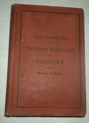 FIRST PRINCIPLES OF HOUSEHOLD MANAGEMENT AND COOKERY 1880 MARIA PARLOA RARE   $22.99