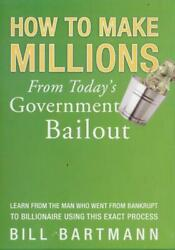 How Make Millions From Today#x27;s Government Bailout DVD VIDEO profit from bad debt $56.69
