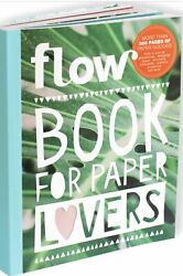 Flow Book For Paper Lovers Issue 6 300 Pages** FLOW BOOK FOR PAPER LOVERS #6**  $42.86