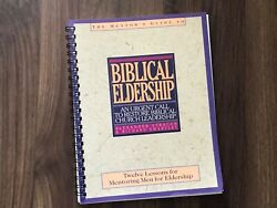Biblical Eldership Mentor's Guide by Alexander Strauch & Richard Swartley