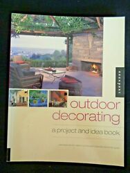 OUTDOOR DECORATING: A PROJECT AND IDEA BOOK By Julie Taylor Kitchens Hardscaping
