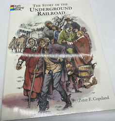 The Story of the Underground Railroad Coloring Book from Dover Publications NEW $3.70
