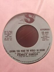 Sweet Soul 45 Family Circle Loving You Make The World Go Sky Disc VG $30.00