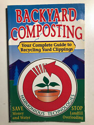 Backyard Composting: Your Complete Guide to Recycling Yard Clippings $8.49