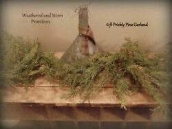 Primitive Country 6 ft Faux Prickly Pine Christmas Garland $18.99