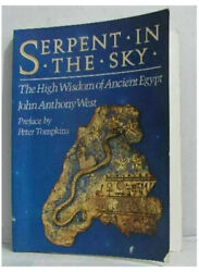 Serpent in the Sky The High Wisdom of Ancient Egypt by West John Anthony $16.53