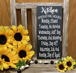 KITCHEN SIGN OPERATING HOURS KITCHEN FARMHOUSE RUSTIC COUNTRY DECOR 9quot; x 4.25quot; $11.95