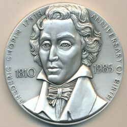 1985 MEDALLIC ART CO SILVER MEDAL FREDERIC CHOPIN 194 GRAMS 999 FINE SHIPS FREE $269.95