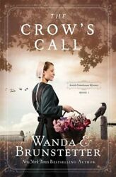 The Crow#x27;s Call: Amish Greehouse Mystery Book 1 by Wanda E Brunstetter: New $4.77