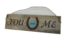 """Rustic Western Wooden """"You And Me"""" Horseshoe Sign Wall Decor $19.99"""