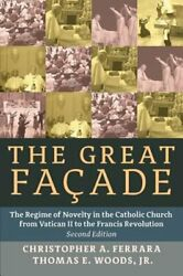The Great Facade: The Regime of Novelty in the Catholic Church from Vatican II $32.05