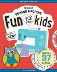The Best of Sewing Machine Fun for Kids: Ready Set Sew $5.90