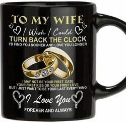 To My Wife I Wish I Could Turn Back The Clock Mug Funny Coffee Cup Gift Men W... $14.95