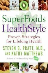 SuperFoods HealthStyle: Proven Strategies for Lifelong Health $3.93