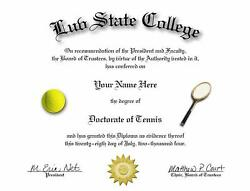 DOCTORATE OF TENNIS NOVELTY DIPLOMA GREAT GIFT $9.95