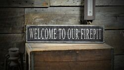 Welcome To Our Firepit Sign - Rustic Hand Made Vintage Wooden ENS1000512