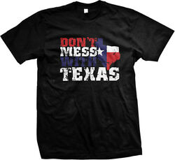 Don#x27;t Mess With Texas State Funny Novelty Mens T shirt $9.88