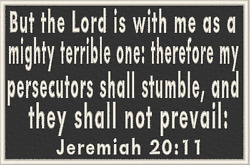JEREMIAH 20:11 Iron-On Patch Christian Morale Military Tactical Emblem