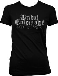 Bridal Entourage Wedding Party Bachelorette Party Juniors T shirt $22.95