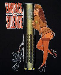 PTP Tactical Pin up quot;Embrace the Silencequot; Grunt Style Tshirt Black