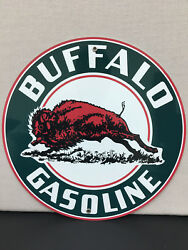 Buffalo gasoline Oil round metal sign reproduction $20.00