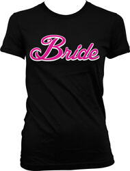 Pink Script Bride Wedding Married Bachelorette Party Juniors T shirt $22.95