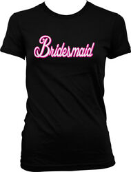 Bridesmaid Script Pink Outline Bridal Bachelorette Party Juniors T shirt $22.95