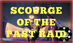 Destiny 2 - Scourge of the Past Raid (PS4)