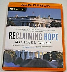 Reclaiming Hope: Lessons Learned in the Obama White House... by Michael Wear