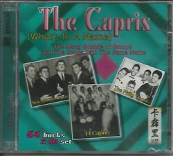 THE CAPRIS - 2 CD SET- What's In A Name - BRAND NEW