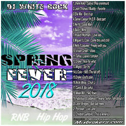 DJ White Rock Spring Fever (Rap - R&B)