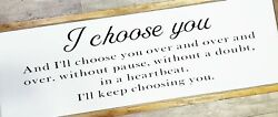 I choose you over and over wedding couples farmhouse sign