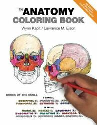 The Anatomy Coloring Book by Lawrence M. Elson and Wynn Kapit (Paperback 4th Ed