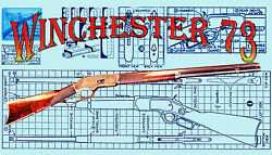 PLANS to make a Scale wooden WINCHESTER 73 full size Plans & Building Notes