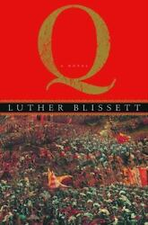 NEW - Q by Blissett Luther