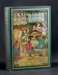 Clara Burd Illustrated 1929 Dickens' Stories About Children Charles Dickens HC