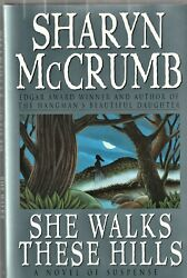 She Walks These Hills Hardcover by Sharon McCrumb - 1st Edition Signed