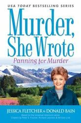 Murder She Wrote: Panning For Murder by Fletcher Jessica; Bain Donald