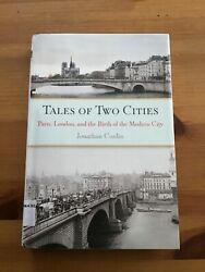 Tales of two cities: Paris London and the Birth of Modern City (2013) HC