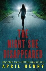 The Night She Disappeared by Henry April