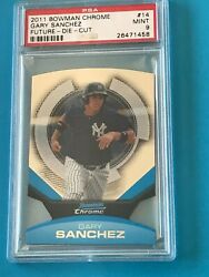 PSA 9  2011 BOWMAN CHROME  FUTURES DIE CUT  GARY SANCHEZ (RC) #14 (SP)  PSA 9