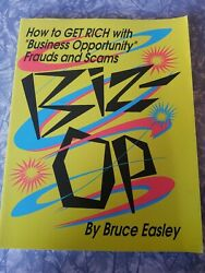 Biz-Op : How to Get Rich with Business Opportunity: Frauds and Scams $19.99