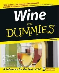 Wine for Dummies by Ed McCarthy and Mary Ewing Mulligan 2003 Paperback . $10.00