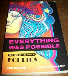 Everything Was Possible The Birth of Sondheim Musical FOLLIES Ted Chapin PB
