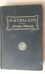 Kybalion Hermetic Philosophy by Three Initiates - Vintage Hardcover 1905 Occult