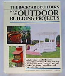 THE BACKYARD BUILDERS BOOK OF OUTDOOR BUILDING PROJECTS BOOK 92