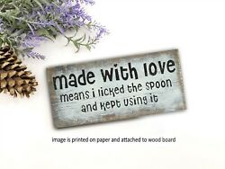 Rustic Kitchen Sign MADE WITH LOVE Farmhouse Wood sign funny 8x3quot; p $13.99