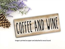 Coffee and Wine Wood Sign Shelf Sitter Rustic Decor Farmhouse Sign 8x3quot; rdmb $15.99